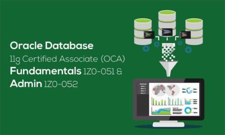 oracle-database-11g-certified-associate-oca-fundamentals-1z0-051-and-admin-1z0-052