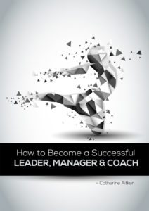 How to Become a Successful Leader, Manager, and Coach