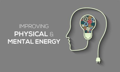 Improving Physical and Mental Energy