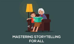 Mastering Storytelling for All