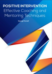 Positive Intervention Effective Coaching and Mentoring Techniques