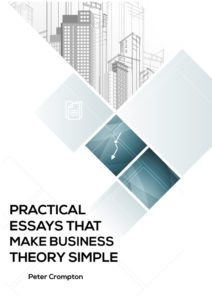 Practical Essays That Make Business Theory Simple