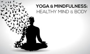 Yoga and Mindfulness Healthy Mind and Body
