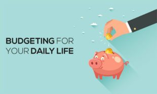 Budgeting for Your Daily Life