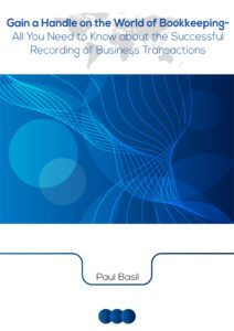 Gain a Handle on the World of Bookkeeping - All You Need to Know about the Successful Recording of Business Transactions
