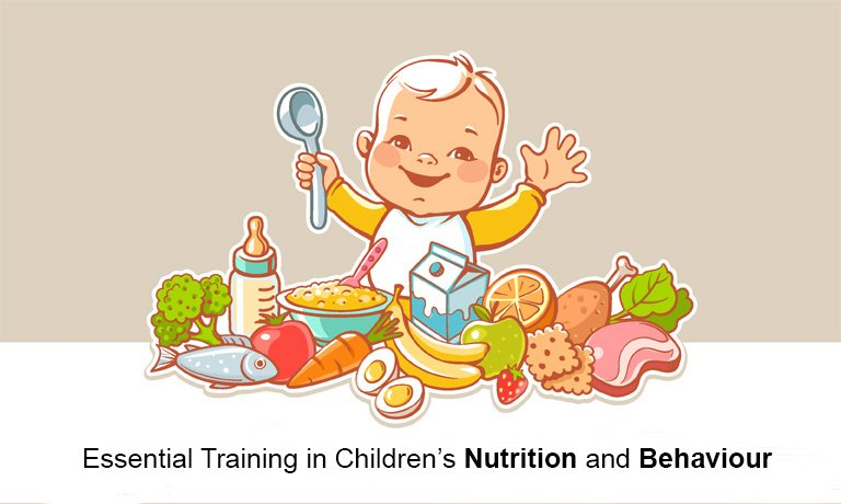 Certificate In Essential Training In Childrens Nutrition And