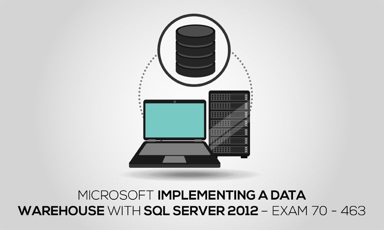 Microsoft Implementing A Data Warehouse With Sql Server 2012 Exam