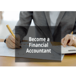 Become a Financial Accountant