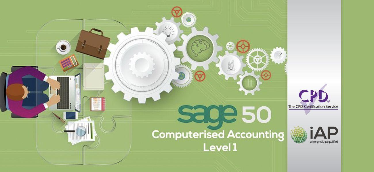 Sage 50 Computerised Accounting – Level 1