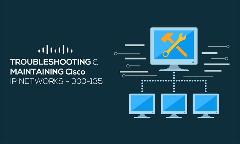 Cisco 300-135 Troubleshooting & Maintaining IP Networks