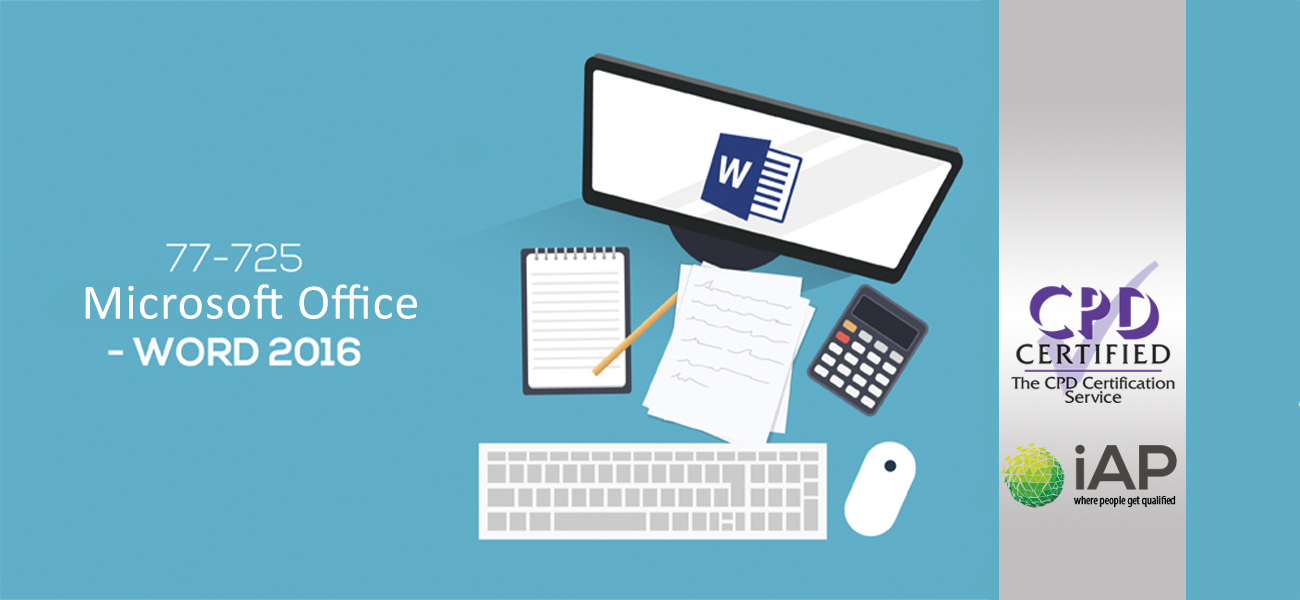 Microsoft 77-725 – Microsoft Office – Word 2016 – Live Practice Lab