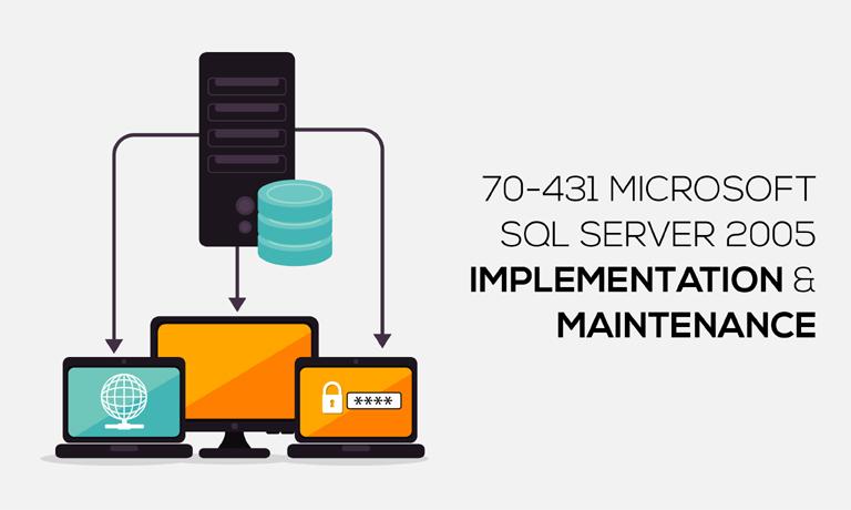 Microsoft SQL Server 2005 Implementation & Maintenance v70-431 course