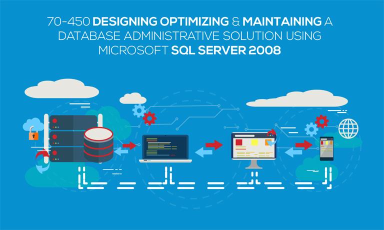 Designing Optimizing and Maintaining a Database Administrative Solution Using Microsoft SQL Server 2008