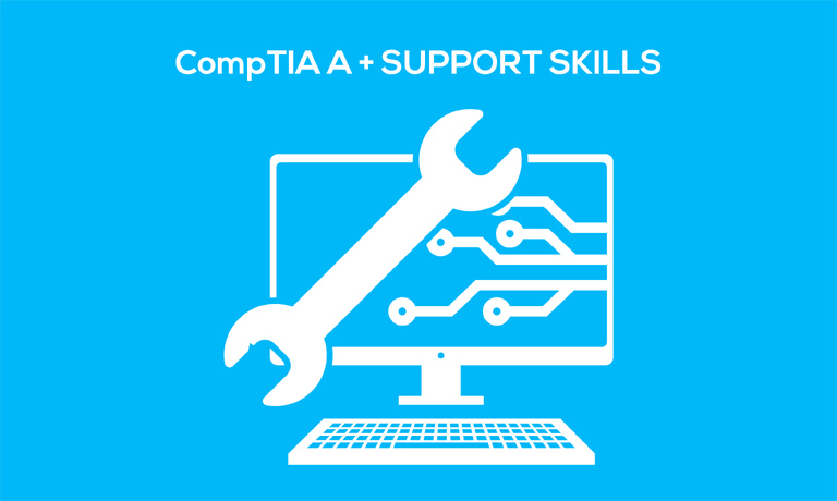 CompTIA A Support Skills technical course