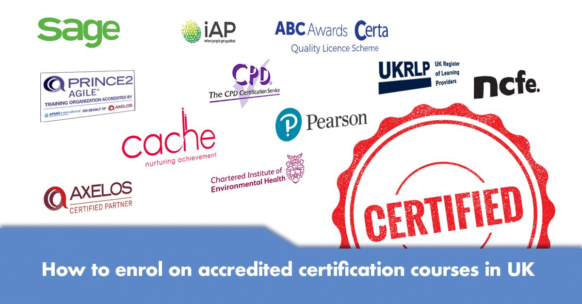 How to Enrol on Accredited Certification Courses in UK - Global Edulink