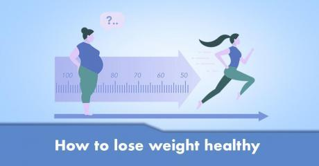 How to lose weight healthy