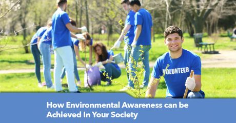 Environmental Awareness can be achieved in Your Society